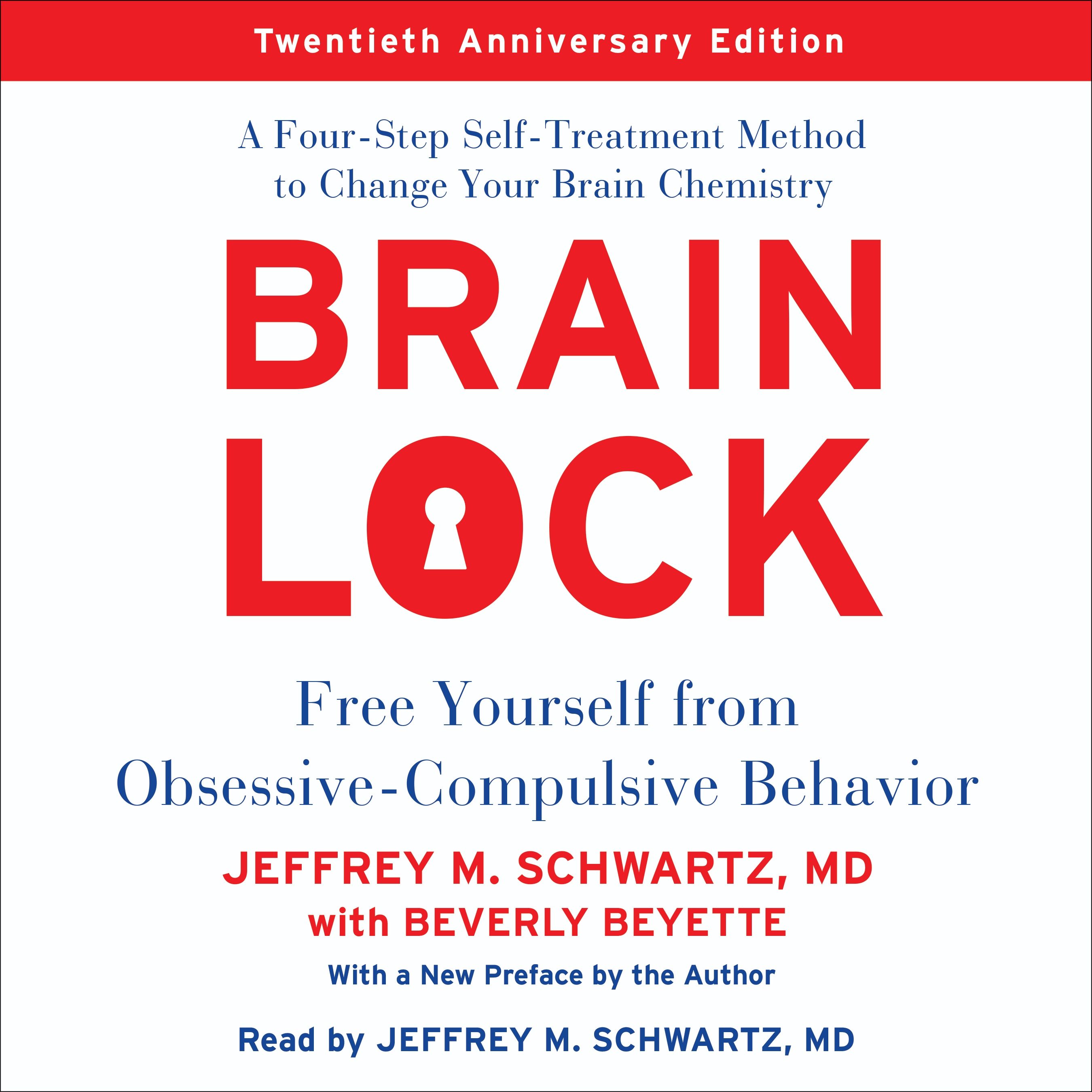 Brain Lock : Free Yourself From Obsessive Compulsive Behavior
