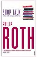 Shop Talk A Writer & His Colleagues & Their Work
