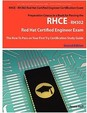 Rhce - Rh302 Red Hat Certified Engineer Certification Exam Preparation Course In A Book For Passing The Rhce - Rh302 Red Hat Cer