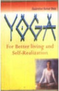 Yoga For Better Living & Self-Realization