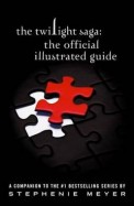 Twilight Saga : The Official Illustrated Guide