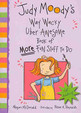 Judy Moodys Way Wacky Uber Awesome Book Of More Fun Stuff To Do