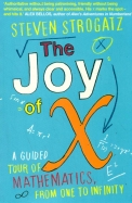 Joy Of X : A Guided Tour Of Mathematics From One   To Infinity
