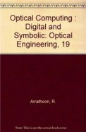 Optical Computing Digital & Symbolic