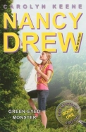 Green Eyed Monster : Nancy Drew 39