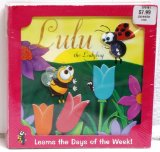 Lulu The Ladybug Learns The Days Of The Week!