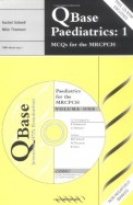 Qbase Paediatrics 1 - Mcqs For The Mrcpch W/Cd