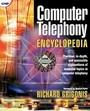 Computer Telephony Encyclopedia Computer Telephony Encyclopedia