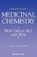 INTRODUCTION TO MEDICINAL CHEMISTRY - HOW DRUGS   ACT and WHY