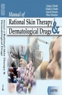 Manual Of Rational Skin Therapy & Dermatological   Drugs