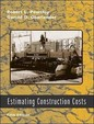 Estimating Construction Costs / 5th Edition (With Cd)