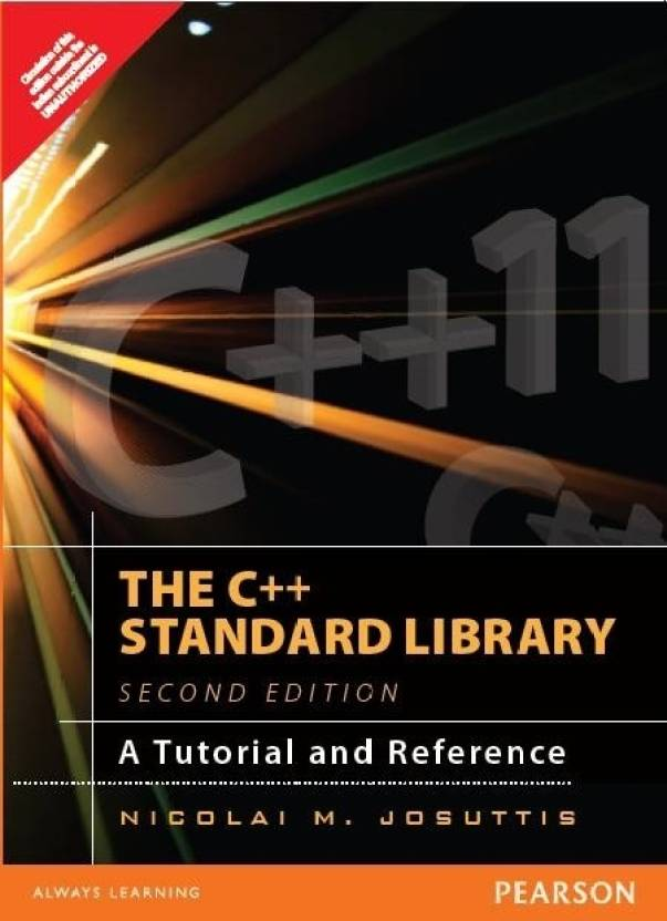 C++ Standard Library: A Tutorial & Reference