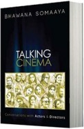 Talking Cinema : Conversations With Actors & Film Makers