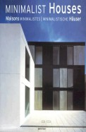Minimalist Houses Maisons Minimalistes Minimalistische Hauser