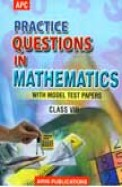 Practice Questions In Mathematics Class 8 With    Model Test Papers - Ncert