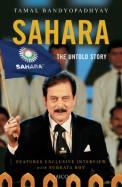 Sahara : The Untold Story