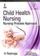 Child Health Nursing Nursing Process Approach