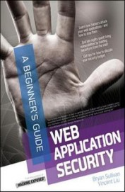 Web Application Security : A Beginners Guide