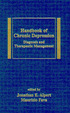 Handbook Of Chronic Depression: Diagnosis And Therapeutic Management (Medical Psychiatry Series)