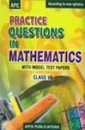 Practice Questions In Mathematics Class 7  With   Model Test Papers - Ncert