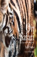 On Safari : The Tiger & The Baobab Tree