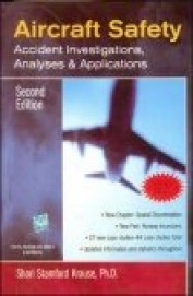 Aircraft Safety Accident Investigations Analyses & Applications