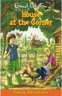 House At The Corner - Family Adventures