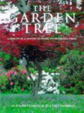 Garden Tree an Illustrated Guide to Choosing P