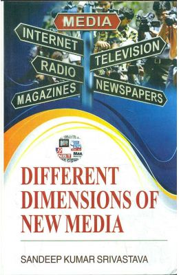 Differenet Dimensions Of New Media