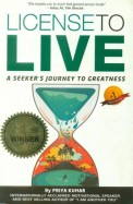 License To Live - A Seekers Journey To Greatness
