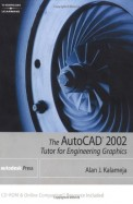 Auto Cad 2002 Tutor For Engineering Graphics W/Cd