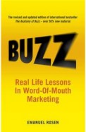 Buzz - Real Life Lessons In Word Of Mouth          Marketing