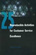 25 Reproducible Activities For Customer            Service Excellence
