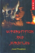 Superstition & Miracles