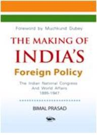 The Making Of Indias Foreign Policy