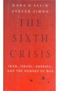 Sixth Crisis