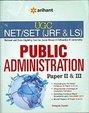 Public Administration Ugc Net/Set/Jrf/Ls Paper 2 & 3: Code D-548