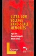 Ultra Low Voltage Nano Scale Memories