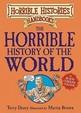 Horrible History of the World (Horrible Histories Handbooks)