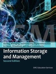 Information Storage & Management - Storing Managing & Protecting Digital Information