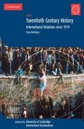 Twentieth Century History International Relations Since 1919