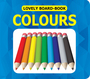Lovely Board Books:Colours