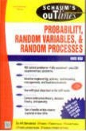 Theory & Problems Probability Random Variables & Random Processes Schaum Outline Series