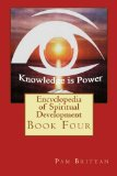 Encyclopedia of Spiritual Development: Book (Volume 4)