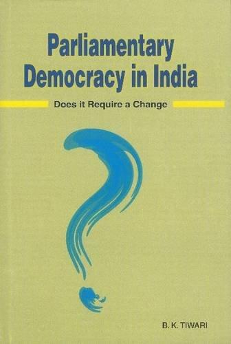 Parliamentary Democracy In India
