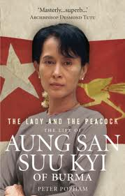 Lady & The Peacock The Life Of Aung San Suu Kyi Ofburma