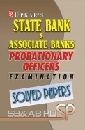 Upkars State Bank & Associate Banks Probationary Officers Examination Solved Papers