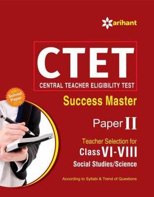 Ctet Success Master Paper 2 Social Studies/Social  Science Teacher Selection For Class 6 To 8 : C