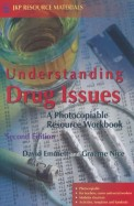 UNDERSTANDING DRUG ISSUES - PHOTOCOPIABLE         RESOURCE WORK BOOK