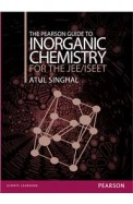 PEARSON GUIDE TO INORGANIC CHEMISTRY FOR THE JEE/ ISEET